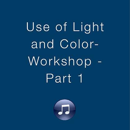 Use of Light & Color Workshop – Part 1