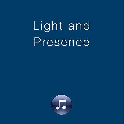 Light and Presence