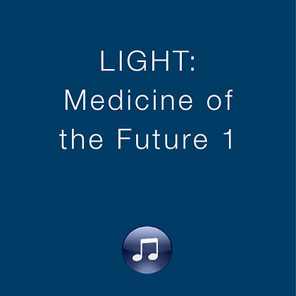 LIGHT: Medicine of the Future 1