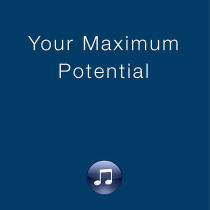 Your Maximum Potential
