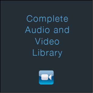 Complete Audio & Video Library*