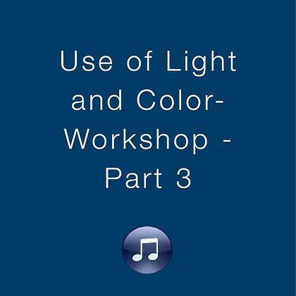 Use of Light & Color Workshop – Part 3