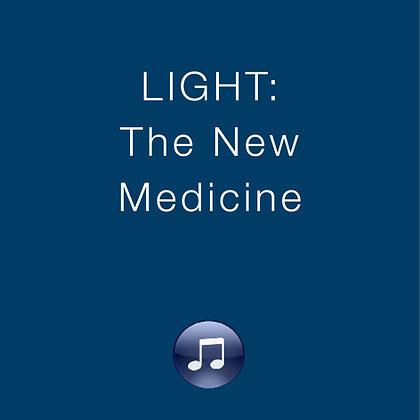 Light the New Medicine