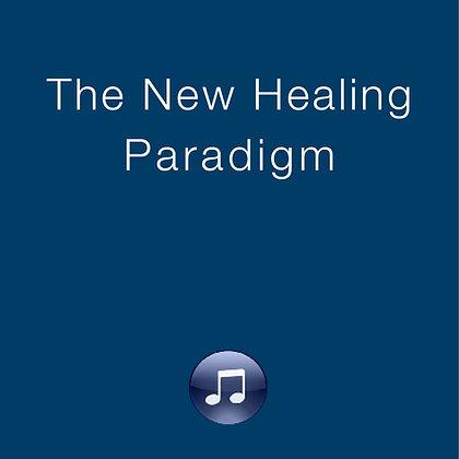 The New Healing Paradigm