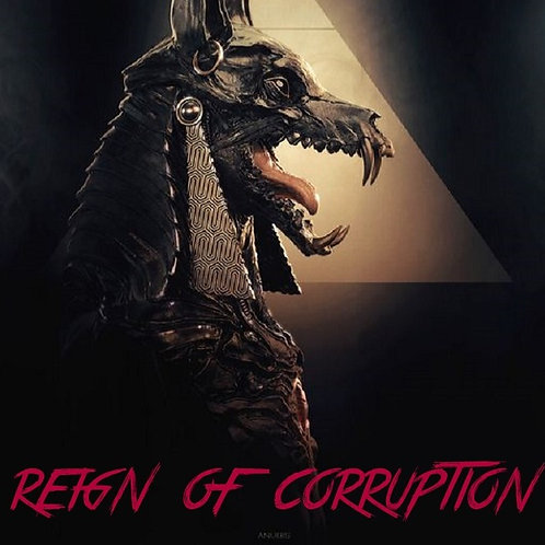 Reign Of Corruption