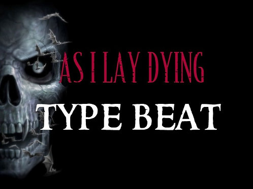 As I Lay Dying Type Beat