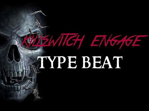 Killswitch Engage Type Beat