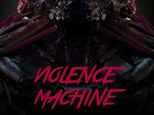 Violence Machine