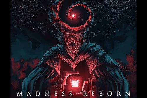 Madness Reborn