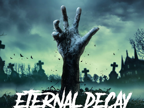 Eternal Decay