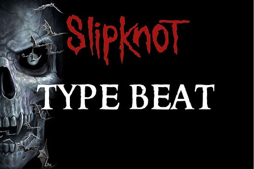 Slipknot Type Beat