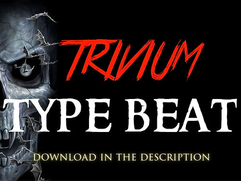 Trivium Type Beat