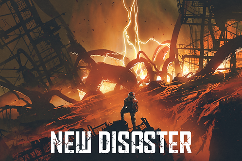 New Disaster