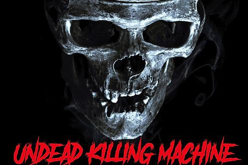 Undead Killing Machine