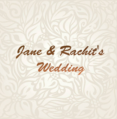 Jane & Rachit's Wedding