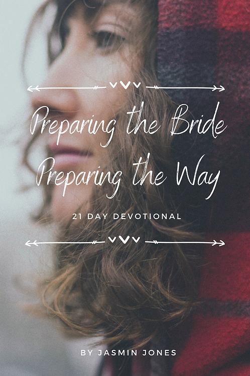 Preparing the Bride Preparing the Way 21 Day Devotional E-Book