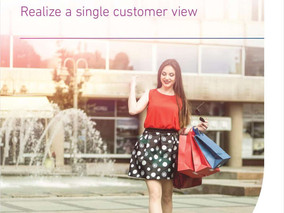Realize a Single Customer View | Part 2