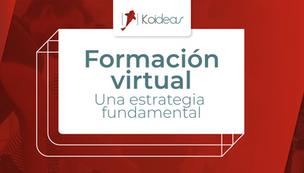 Formación virtual: una estrategia fundamental