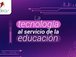 La tecnología al servicio de la educación