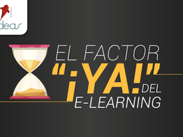 "El factor ""¡YA!"" del E-learning"