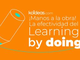 ¡Manos a la obra! La efectividad del Learning by doing