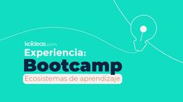 Así fue nuestro Bootcamp sobre Ecosistemas de Aprendizaje