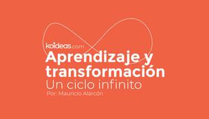 Aprendizaje y transformación: un ciclo infinito