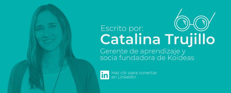 Catalina Trujillo-Gerente de aprendizaje en Koideas