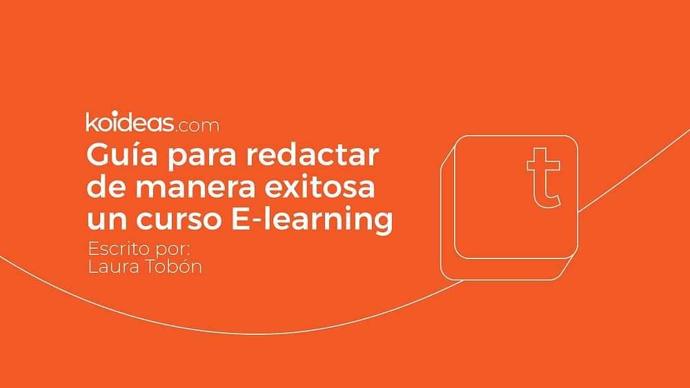 Guía para redactar un curso e-learning