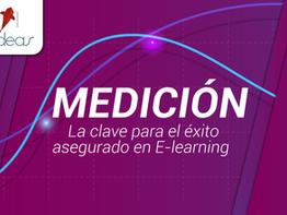 Medición: la clave para el éxito asegurado en E-learning