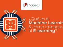 ¿Qué es el Machine Learning y cómo impacta al E-learning?