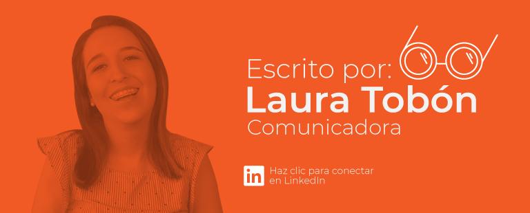 Koideas - Laura Tobón - Comunicadora