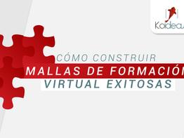 Cómo construir mallas de formación virtual exitosas