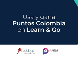 Usa y gana Puntos Colombia en Koideas Learn & Go