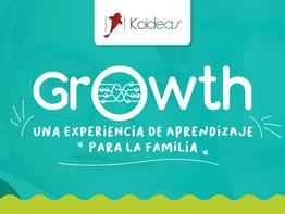 Growth: una experiencia de aprendizaje para la familia