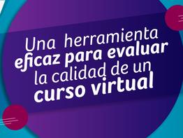 Una herramienta eficaz para evaluar la calidad de un curso virtual