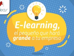 E-learning, el pequeño que hará grande a tu empresa