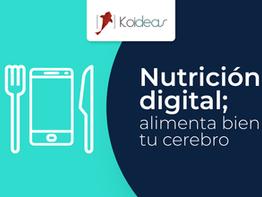 Nutrición digital; alimenta bien tu cerebro