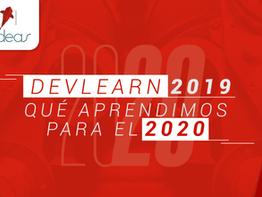 DevLearn 2019: qué aprendimos para el 2020