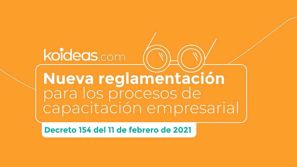 Koideas - Decreto 154 del 11 de febrero de 2021