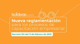 Nueva reglamentación para los procesos de capacitación empresarial