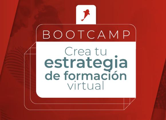 BootCamp: Crea tu estrategia de formación virtual