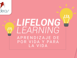 Lifelong learning: aprendizaje de por vida y para la vida