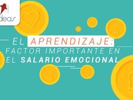 El aprendizaje: factor importante en el salario emocional
