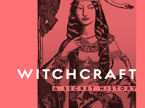 Witchcraft: A Secret History by Michael Streeter