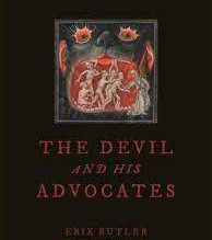 The Devil and his Advocates by Erik Butler