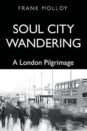 Soul City Wandering by Frank Molloy
