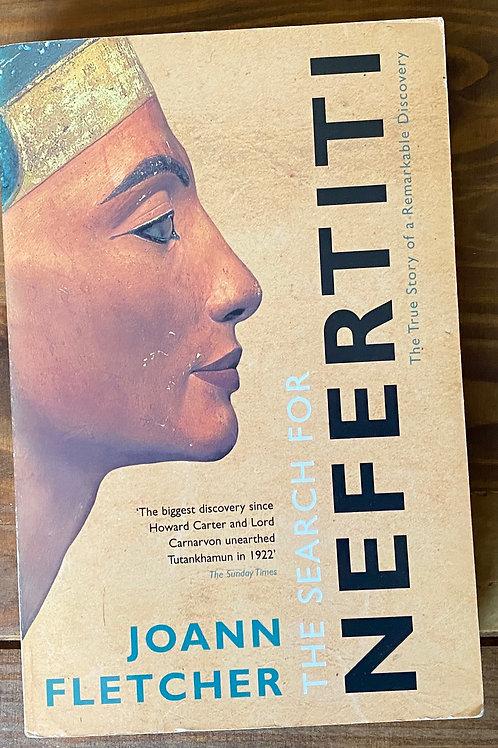 The Search For Nefertiti - Joann Fletcher