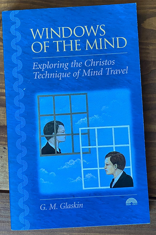 Windows of the Mind: The Christos Experience G.M. Gla