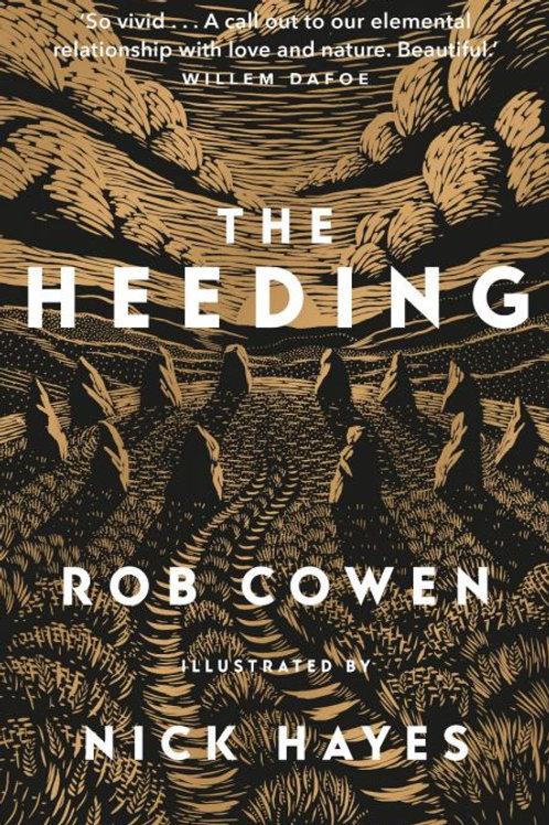 THE HEEDING by Rob Cowen & Nick Hayes